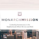 MONARCH MISSION – Combating Homelessness